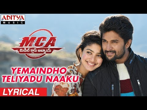 Yemaindho Teliyadu Naaku Lyrical | MCA Movie Songs | Nani, Sai Pallavi | DSP | Dil Raju, Sriram Venu