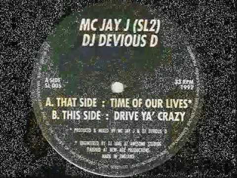 devious D & Jay J - Drive Ya' Crazy