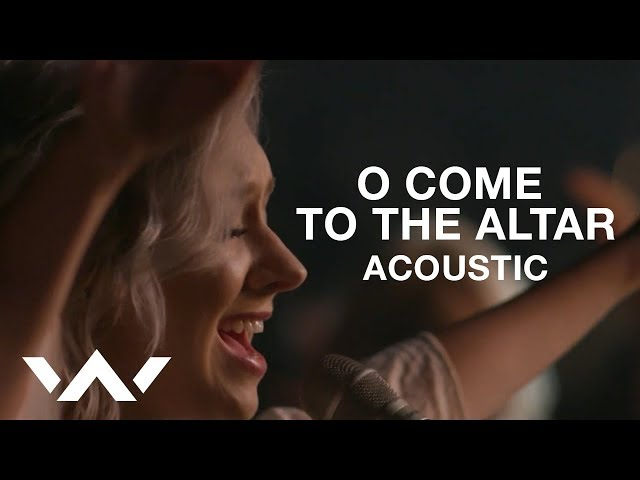 O Come to the Altar | Live Acoustic Sessions | Elevation Worship