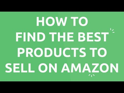 How to Find the Best Products to Sell on Amazon & Find High Quality, Low Cost Suppliers