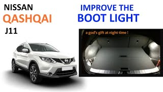 Cheap way to improve your Nissan Qashqai's boot light!