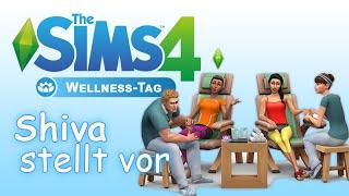 Shiva stellt vor - Die Sims 4 Wellness-Tag Gameplaypack - Frisuren/Bekleidung/Möbel Teil 1/2