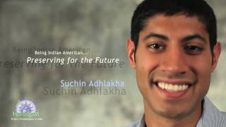 Being Indian American: Suchin Adhlakha, Preserving for the Future