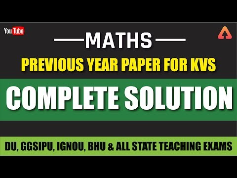 KVS 2019 | Previous Year Paper For KVS | Maths | Complete Solution