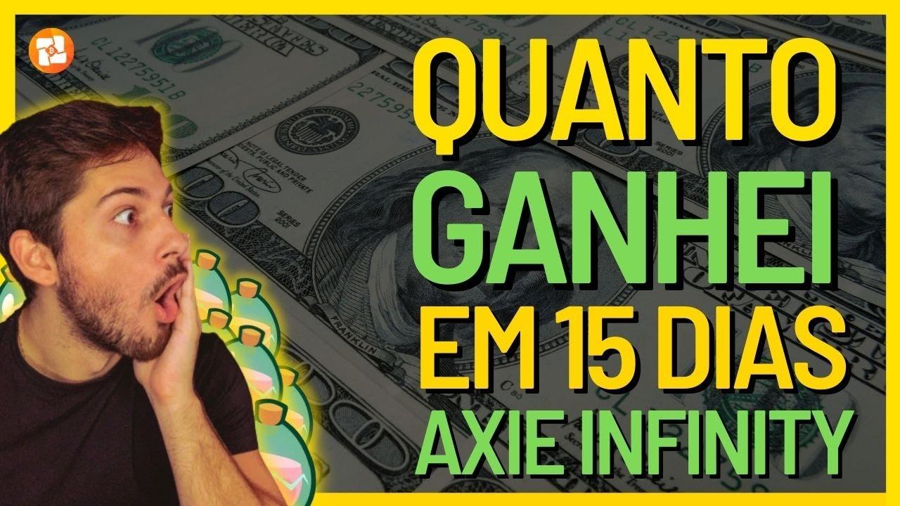 QUANTO EU GANHEI EM 15 DIAS COM AXIE INFINITY! RETORNO ABSURDO!!!