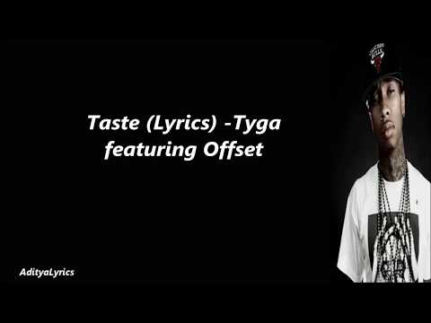 Tyga Ft. Offset - Taste (Lyrics)