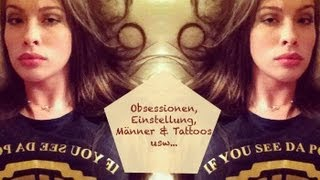 Über mich: Obsessionen, Einstellung, Männer, Tattoos, usw. | Kim Lianne, Kim Lian, Kim Liann