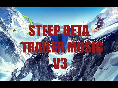 Steep Extended Beta Trailer Music V3