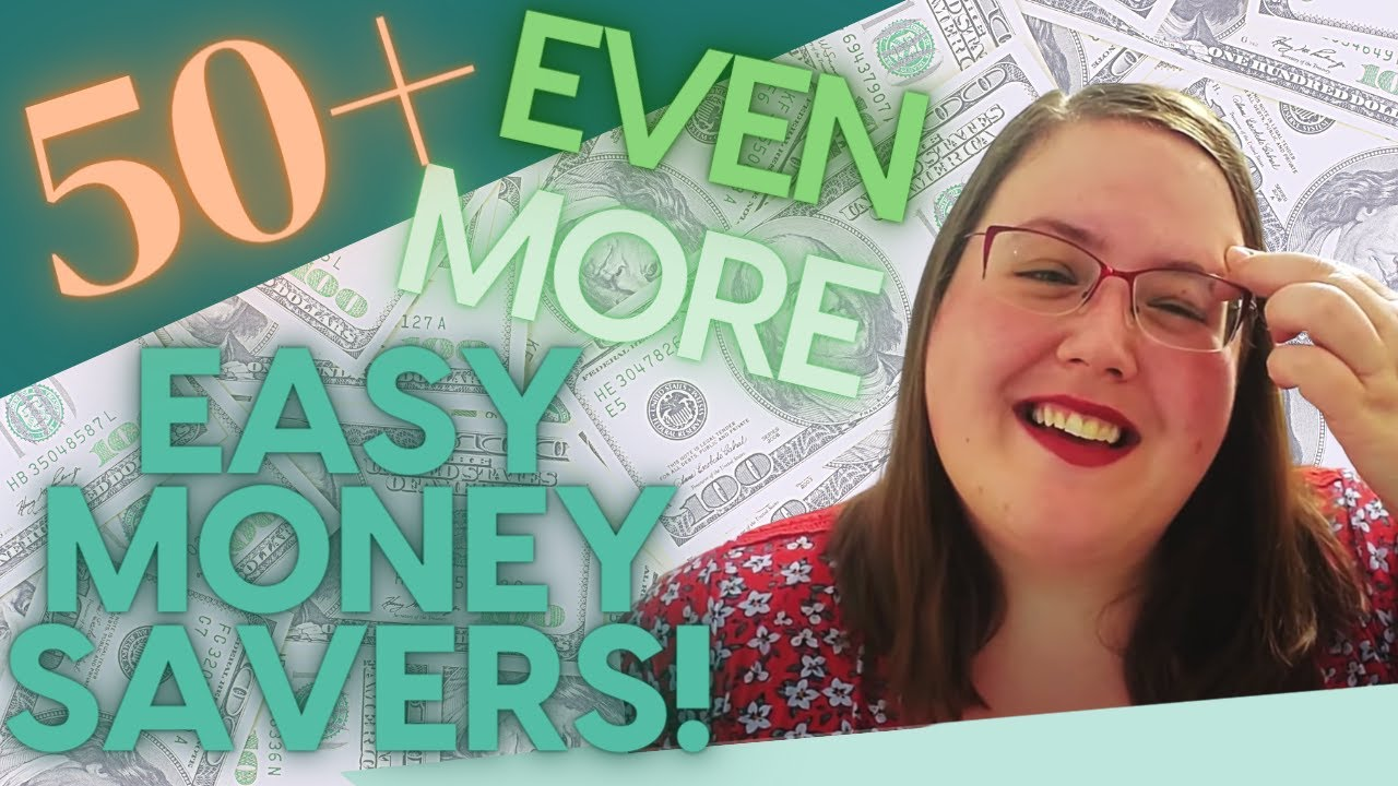 50 MORE EASY Ways to Save Money! (Even MORE!)