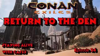 Return to the den conan exiles ep 24