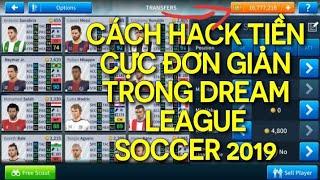 Hướng dẫn cách hack tiền trong Dream League Soccer  2019 đơn giản hiệu quả 100%