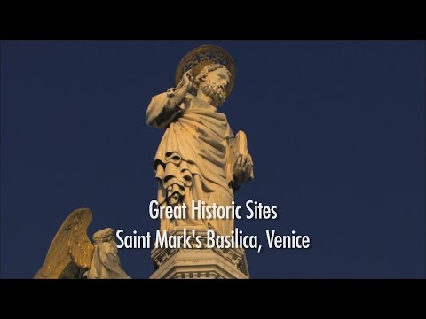 Great Historic Sites - St Mark's Basilica, Venice