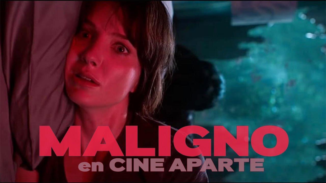 Cine aparte • Maligno