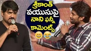 Hero Nani FUNNY Comments on Srikanth AGE | Raa Raa Movie Pre Release Event | Filmylooks