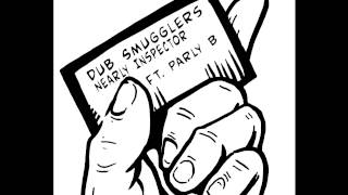 DSSS0007 - Dub Smugglers ft. Parly B - Nearly Inspector