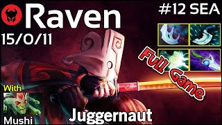 Raven [LOTAC] plays Juggernaut!!! Dota 2 Full Game 7.21