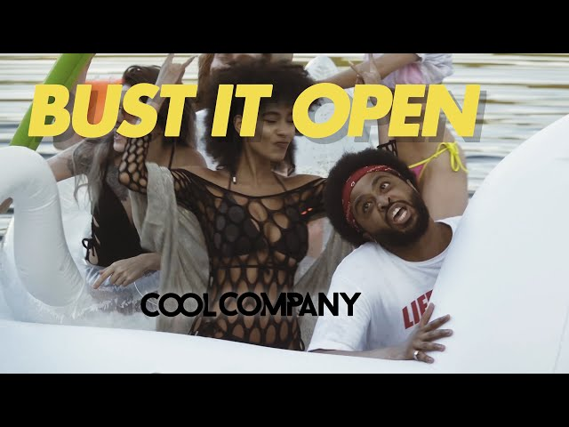 Cool Company - Bust It Open [Official Music Video]