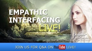 Empathic Interfacing Live! (Special Time)