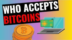 Who Accepts Bitcoin as Payment? [UPDATED]