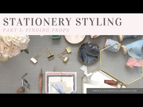 Stationery Styling Series: Part 1 - Finding the Best Props for Styling