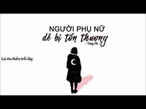 [Vietsub][OST Đại Thời Đại]Người Phụ Nữ Dễ Bị Tổn Thương (容易受傷的女人) - Vương Phi