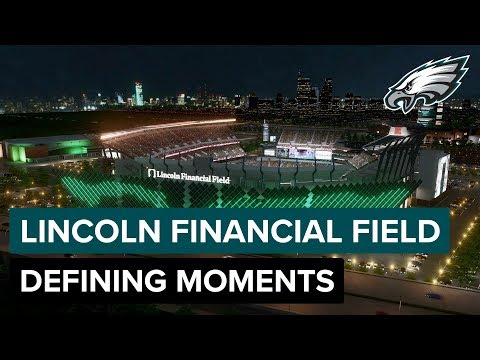 The Defining Moments Of Lincoln Financial Field | Philadelphia Eagles