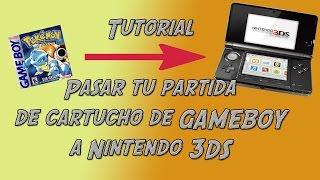 TUTORIAL | Pasar tus partidas de Gameboy a Consola Virtual 3DS