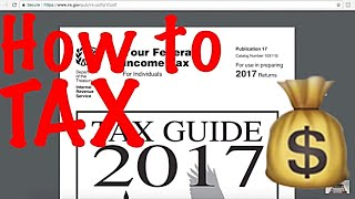Tax Return Explained / How do i Fill out a Tax Return / Income Tax Tips #12 / Publication 17