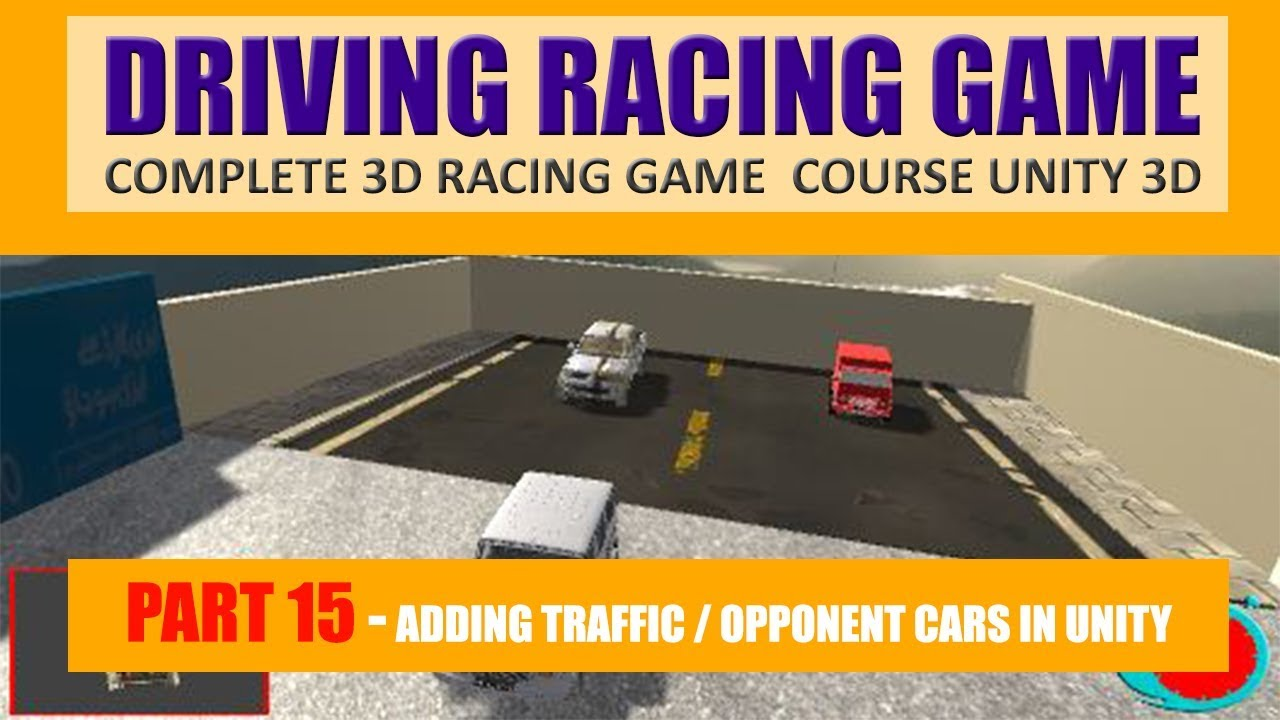Creating Traffic / AI Cars In Unity | Building Advance Driving Racing Game In Unity & C# #15