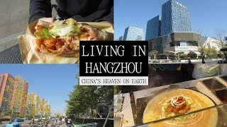 LIVING IN HANGZHOU | 杭州 | CHINA TRAVEL VLOG 4