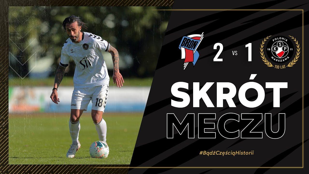 SKRÓT | Broń Radom 2 - 1 Polonia Warszawa