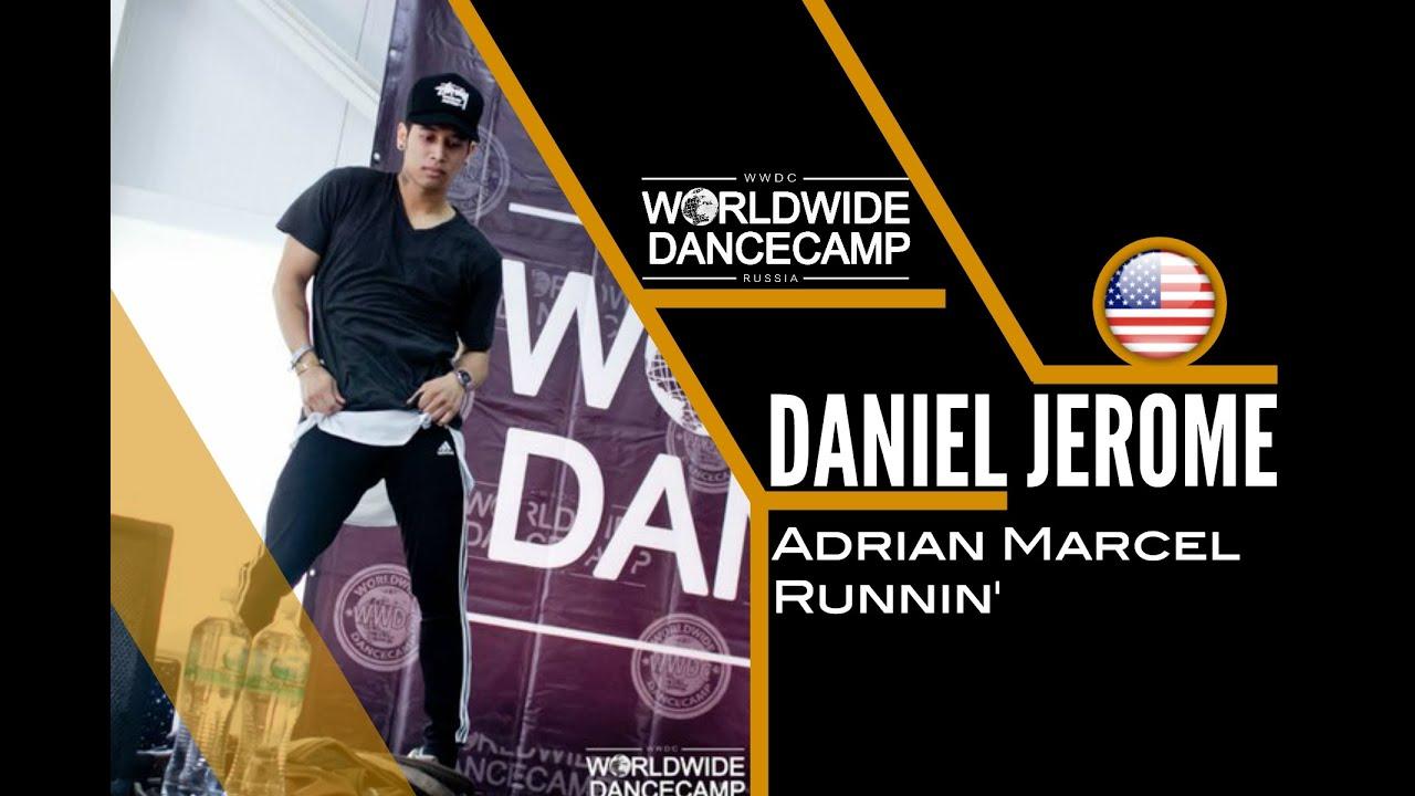DANIEL JEROME || Adrian Marcel – Runnin || Worldwide Dance Camp 2015 ||  Russia