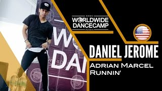 DANIEL JEROME || Adrian Marcel – Runnin || Worldwide Dance Camp 2015 || Russia