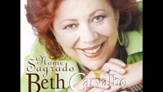 Beth Carvalho , Canta Nelson Cavaquinho... Nome Sagrado - Cd  Completo