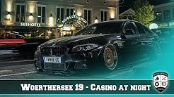 Wörthersee 2019 - Casino Night - two Weeks before - Vor dem See 2k19