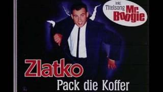 Zlatko - Pack die Koffer (Dance Mix)