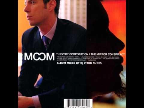Thievery Corporation The Mirror Conspiracy Mixed by DJ Vitor Nunes