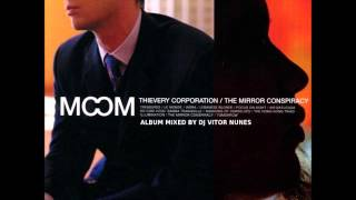 Thievery Corporation The Mirror Conspiracy Mixed by DJ Vitor Nunes