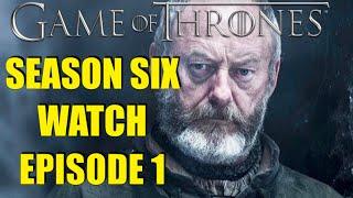 Preston s Game of Thrones Season Six Watch Episode 1