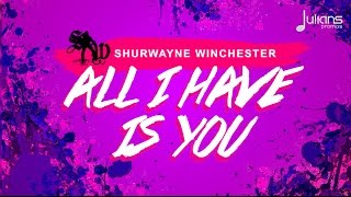 "Shurwayne Winchester - All I Have Is You ""2017 Soca"" (Red Boyz Music)"