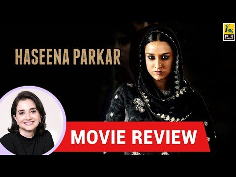 Anupama Chopra's Movie Review of Haseena Parkar