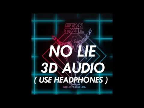 [3D AUDIO] No Lie - Sean Paul ft. Dua Lipa (USE HEADPHONES!!!) Download Audio!
