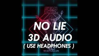 [3D AUDIO] No Lie - Sean Paul ft. Dua Lipa (USE HEADPHONES!!!) Download Audio!