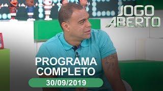 Jogo Aberto - 30/09/2019 - Programa completo