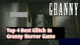 Top 4 Best Glitch In Granny Horror Game