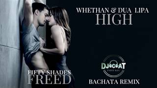 Download lagu Whethan & Dua Lipa - High (Bachata Remix 2018 DJ Cat)