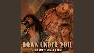 Provided to YouTube by Xelon Entertainment Down Under 2011 (I Am Sa...