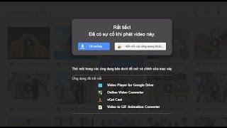 Download Video xem mp4, mkv, flv, webm trên google drive MP3 3GP MP4