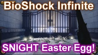 BioShock Infinite - SNIGHT EASTER EGG