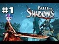 Path of shadows #1 - The biggest knife you ever seen (The Gaming Ground)